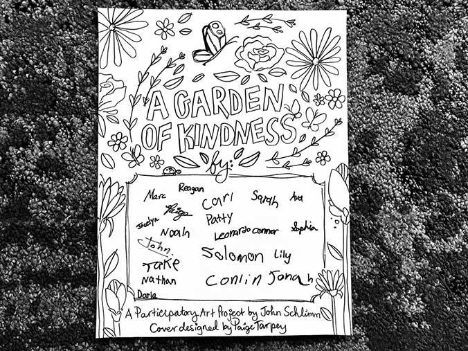 """A Garden of Kindness"" Participatory Art Project By John Schlimm"