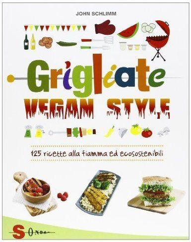COVER Italian - final - Grilling Vegan Style by John Schlimm