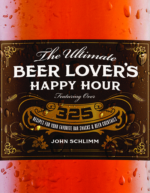 COVER - The Ultimate Beer Lover's Happy Hour by John Schlimm
